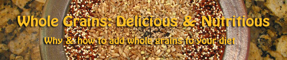 Whole Grains: Delicious & Nutritious
